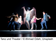 Tanz und Theater