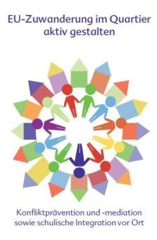 Logo mit Beschriftung: EU-Zuwanderung im Quartier aktiv gestalten. Konfliktprävention und Mdiation sowie schulische Integration vor Ort , als Logo eine symbolische Darstellung von Menschen und Häusern in einem Kreis