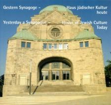 Umschlag der Broschüre Gestern Synagoge - Haus jüdischer Kultur heute