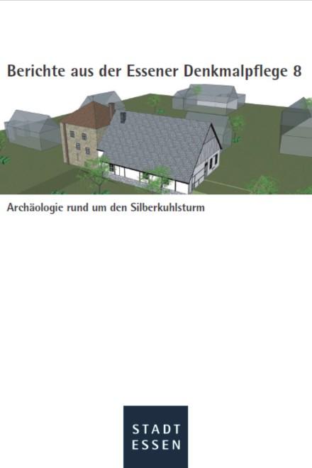 Titelblatt: Archäologie rund um den Silberkuhlsturm