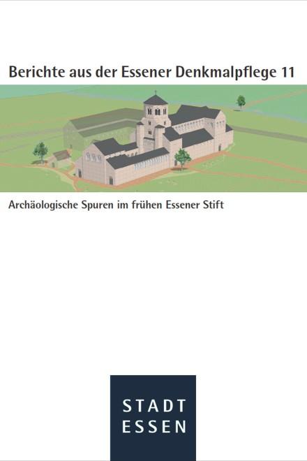 Titelblatt: Archäologische Spuren im frühen Essener Stift
