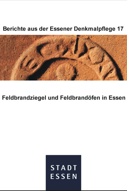 "Titelblatt ""Feldbrandziegel und Feldbrandöfen in Essen"""