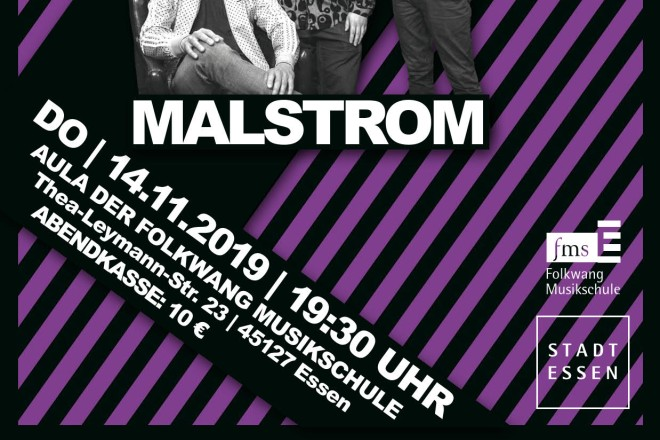 """Flyer: Das Jazz-Metal-Trio """"Malstrom"""" ist am Donnerstag, 14. November, 19:30 Uhr, zu Gast in der Aula der Folkwang Musikschule im Essener Westviertel"""