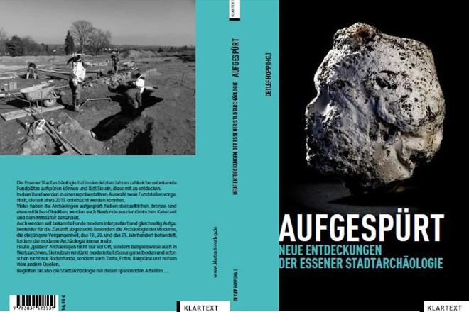 """Buch """"Aufgespürt – Neue Entdeckungen der Essener Stadtarchäologie"""""""